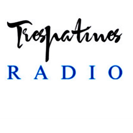 Trespatines Radio Show