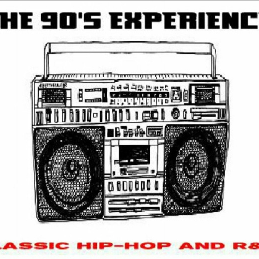 90's EXPERIENCE - CLASSIC HIP-HOP AND R&B