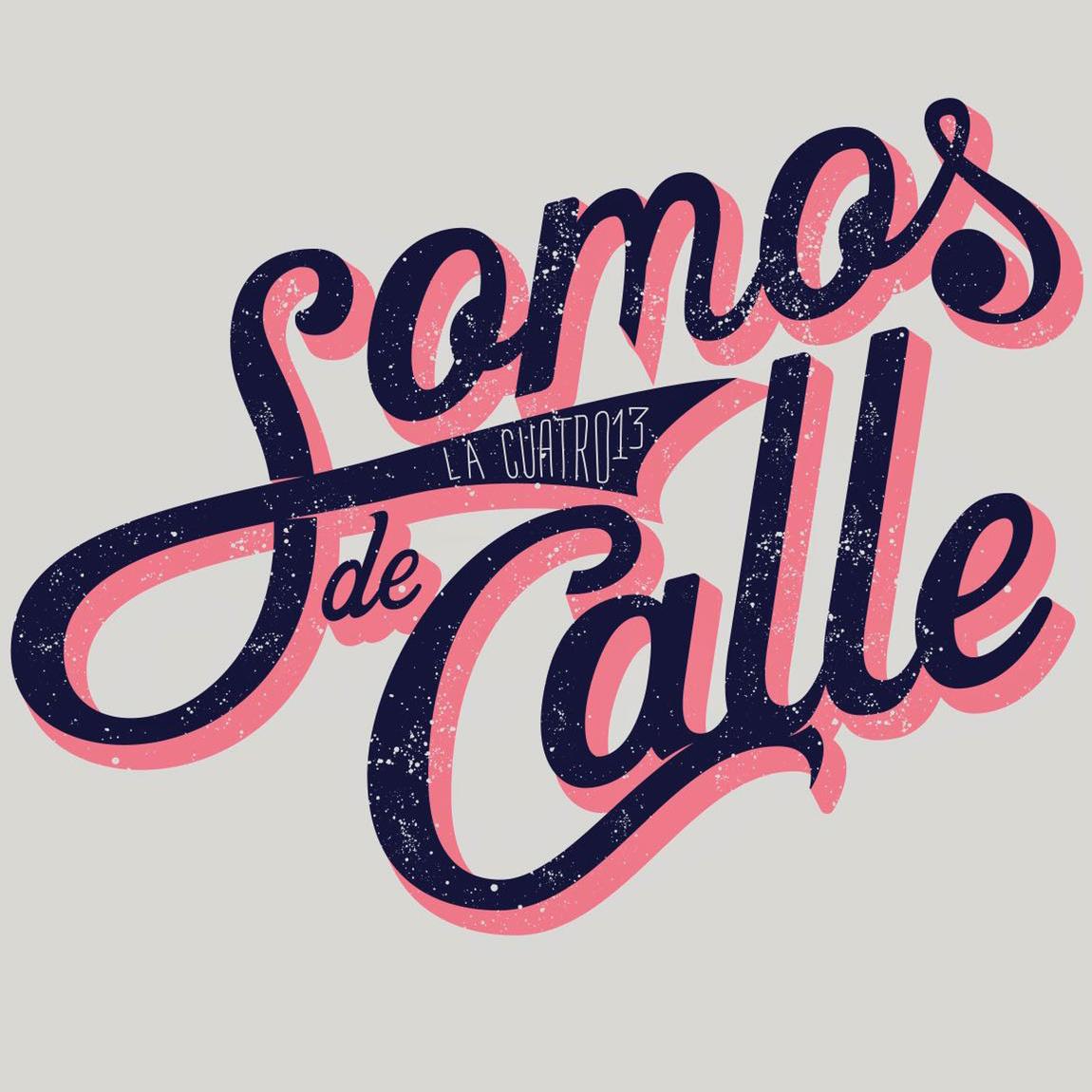 SOMOS DE CALLE
