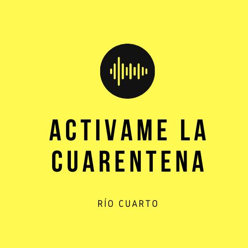 Activame la Cuarentena RIO IV