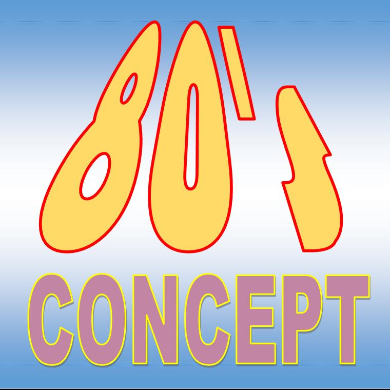 80's CONCEPT