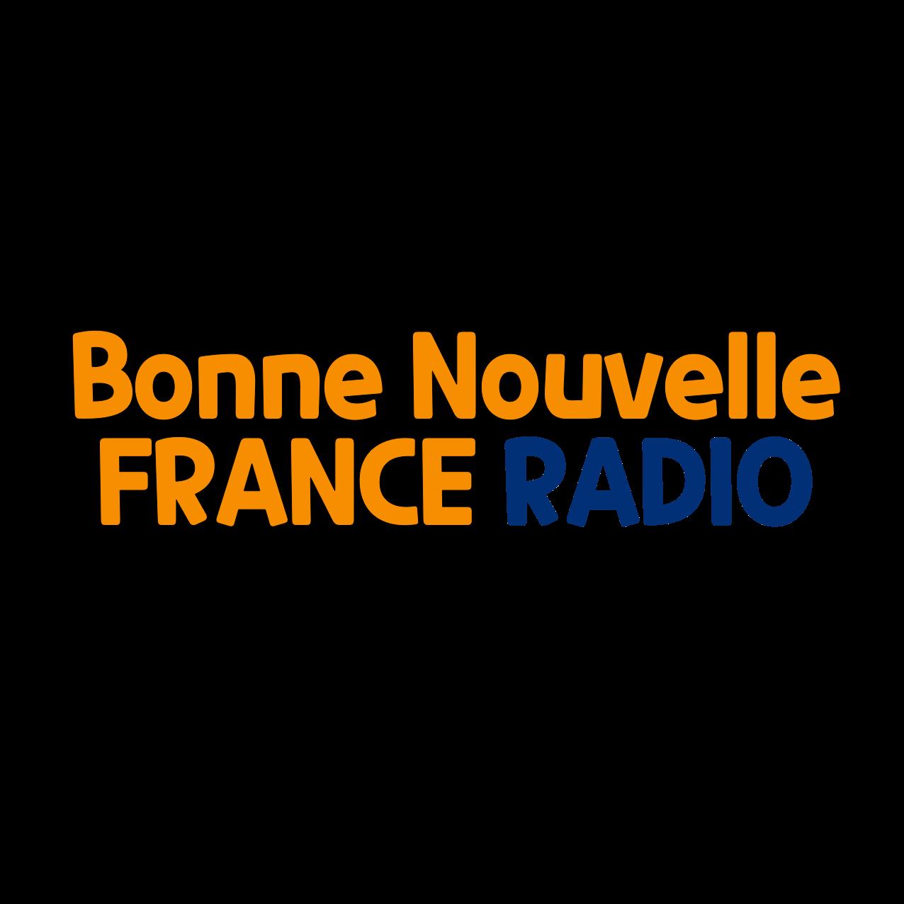 Bonne Nouvelle France RADIO