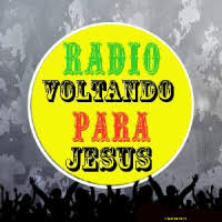 web radio voltando para jesus