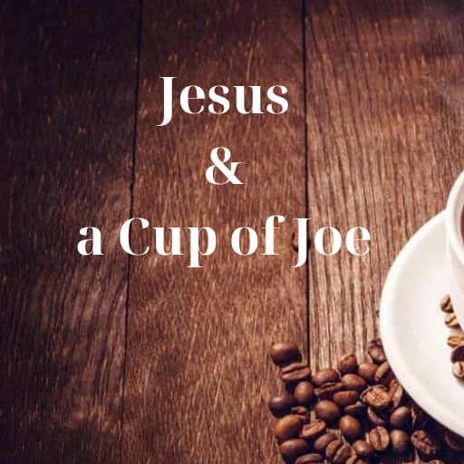 Jesus and a Cup of Joe