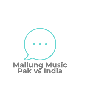 Mallung Music | Pak vs India