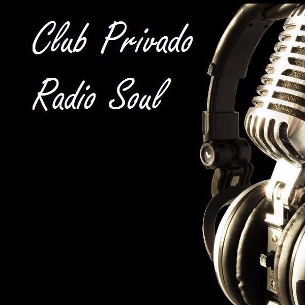 CLUB PRIVADO RADIO SOUL