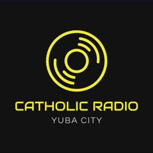 Catholic Radio Yuba City