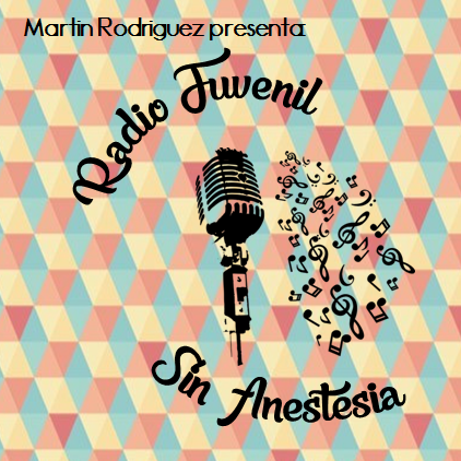 Radio Juvenil - Sin Anestesia