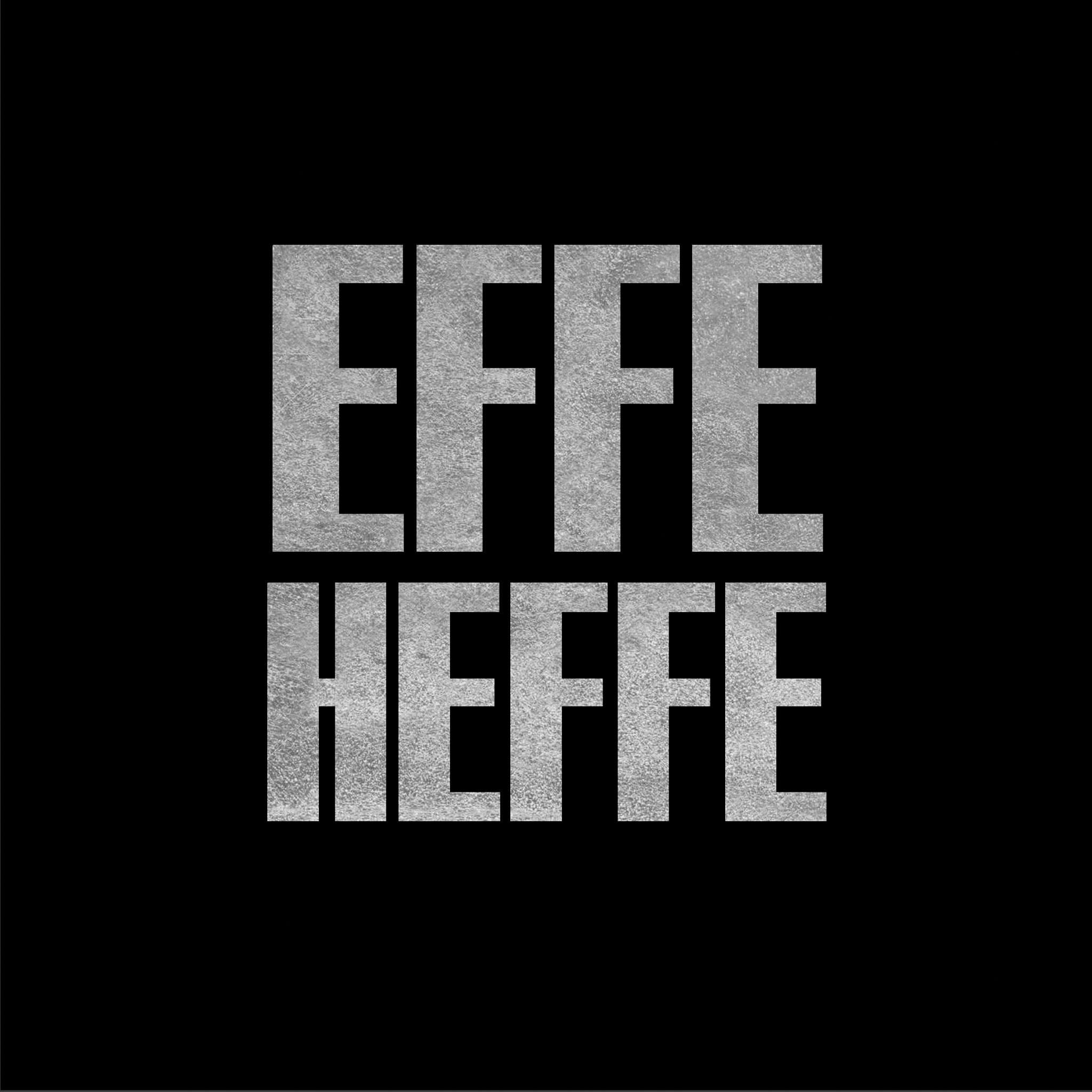 EFFE HEFFE 20 @HOME
