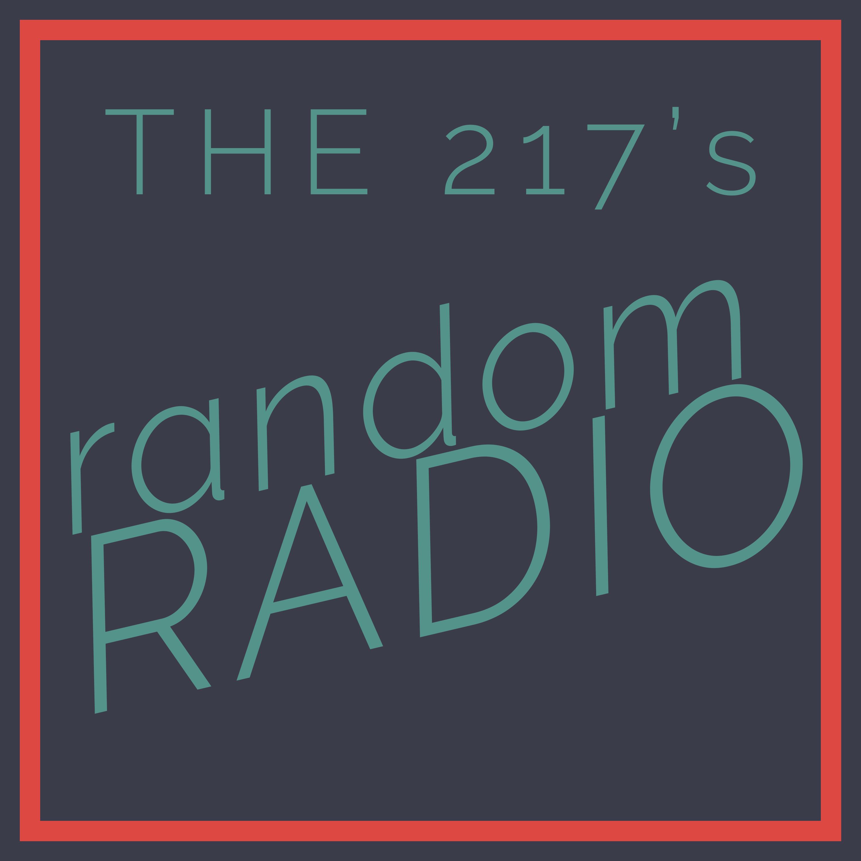 THE 217's RANDOM RADIO