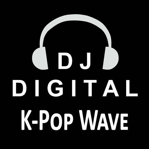 DJ Digital K-Pop Wave