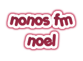 nonos fm noel