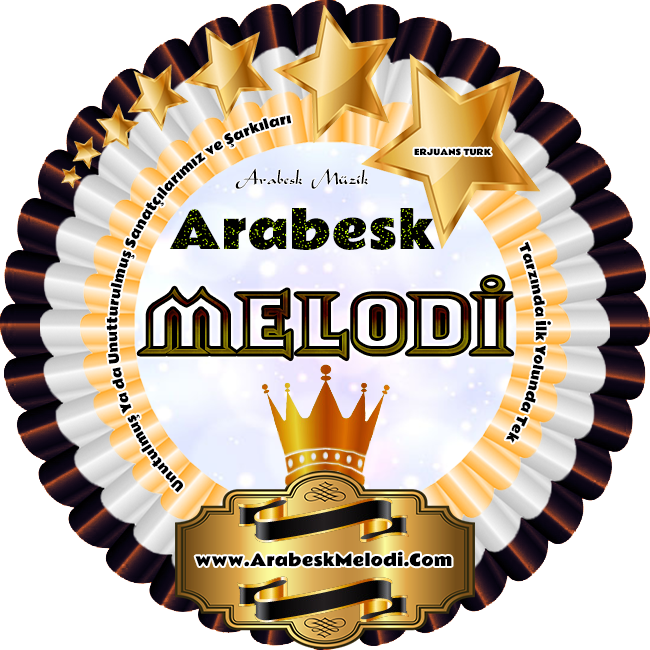 Arabesk Melodi FM * www.ArabeskMelodi.Com * ERJUANS TURK