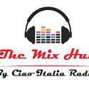 The Mix Hub by Ciao Italia Radio