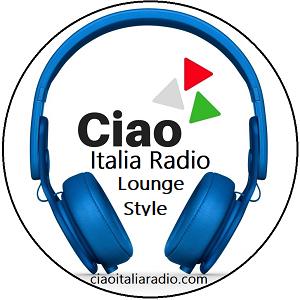Ciao Italia Radio Lounge Style