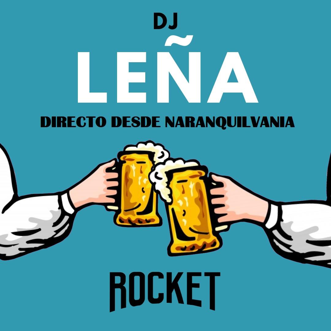 DJ Leña en directo desde Naranquilvania