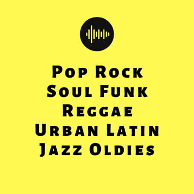 Pop Rock Soul Funk Reggae Urban Latin Jazz Oldies