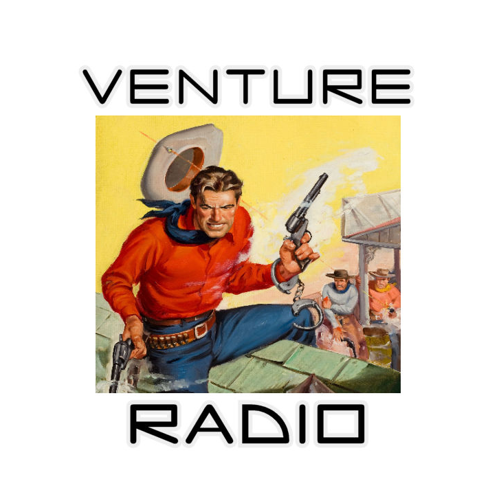 Venture Radio - Adventure & Westerns   (Pumpkin FM OTRN)