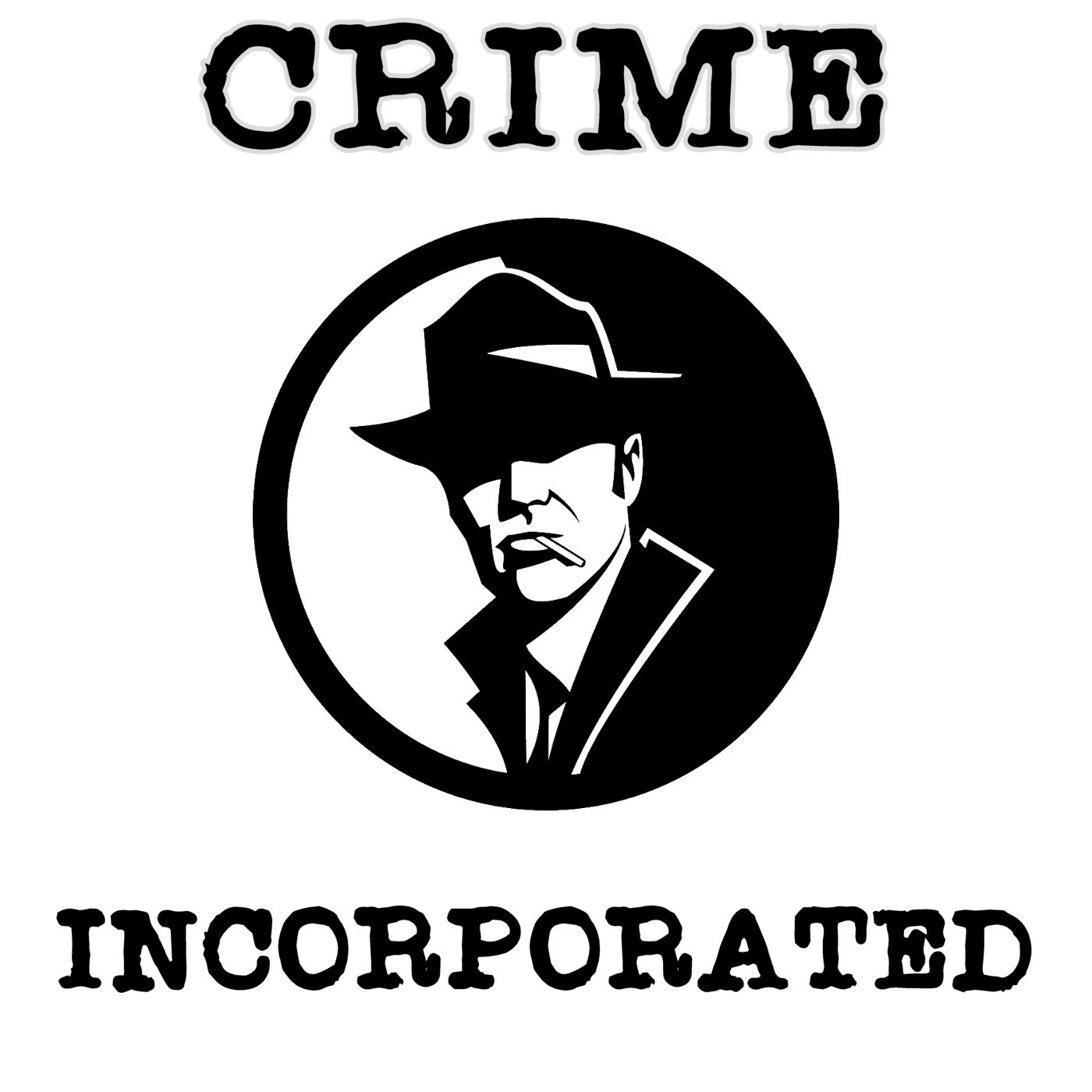 Crime Incorporated  (Pumpkin FM OTRN)