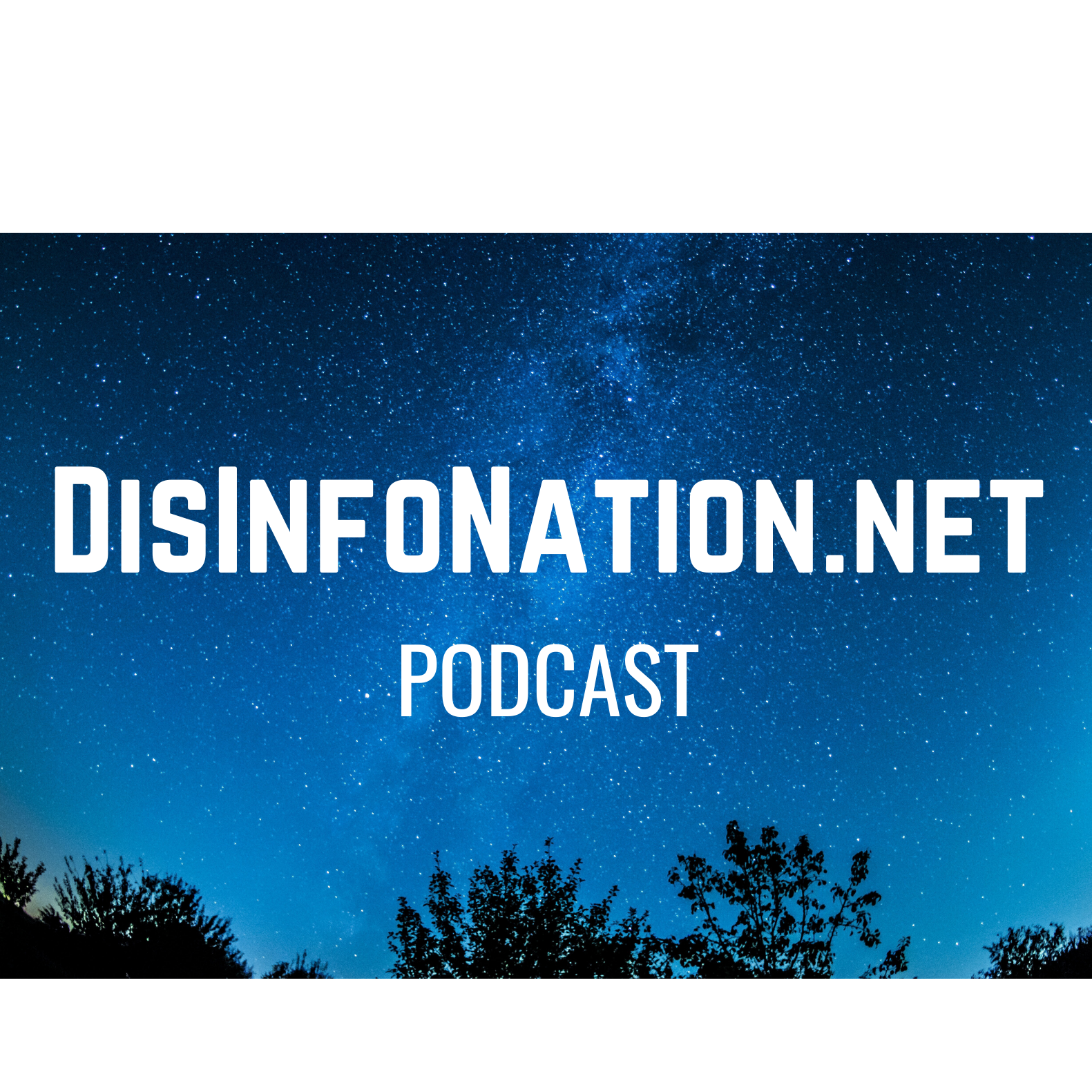 DisInfoNation.net Podcast