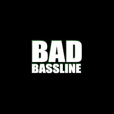 Bad BASS Line