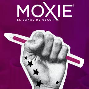 MOXIE - La Voz Universitaria