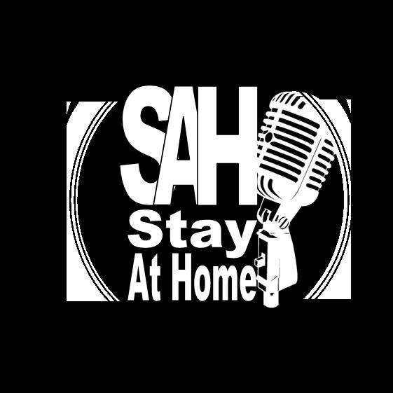 SAH (Stay At Home)