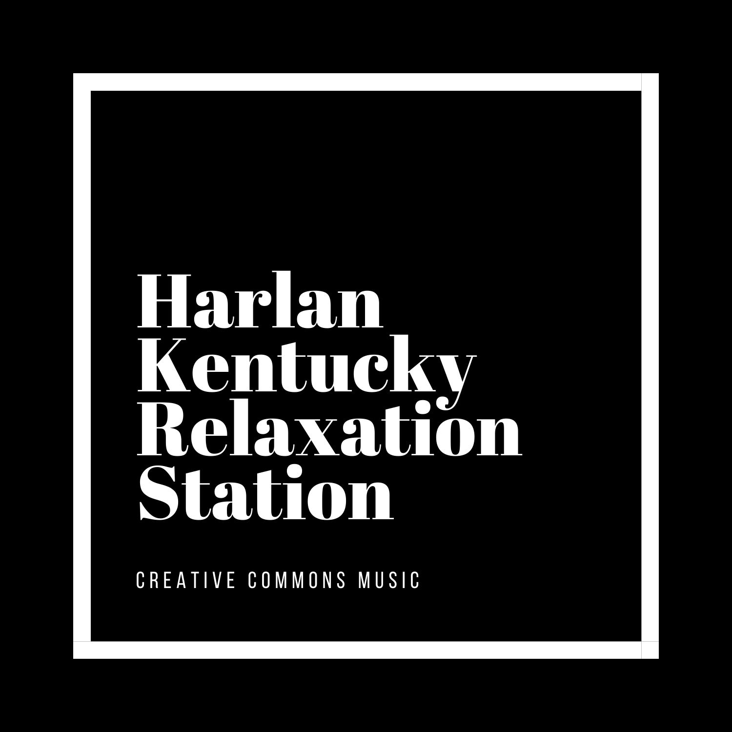 Harlan Kentucky Relaxation Station