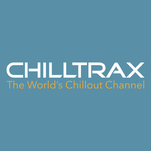 Chilltrax - the world's chillout channel!