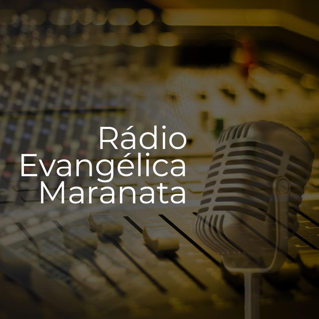 Rádio Evangélica Maranata