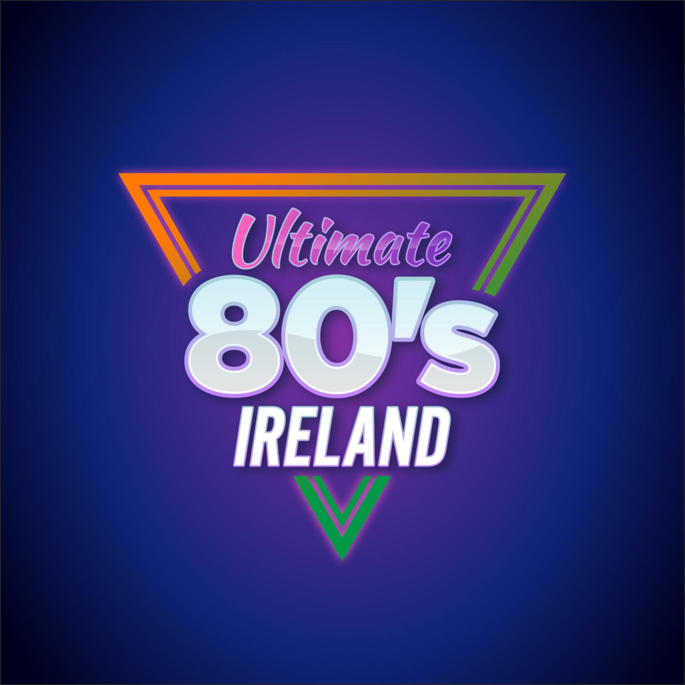 Ultimate 80's - Ireland