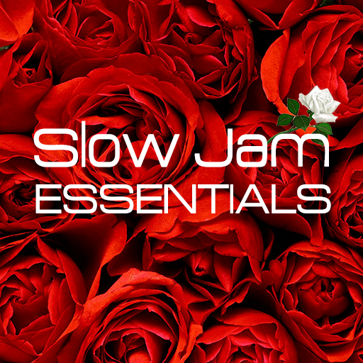 Slow Jam Essentials