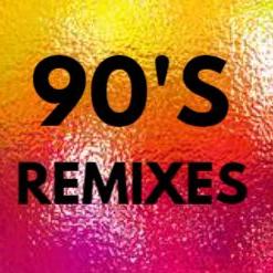 90s Remixes