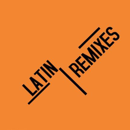 Latin Remixes