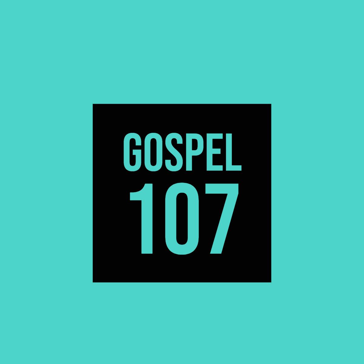 GOSPEL 107