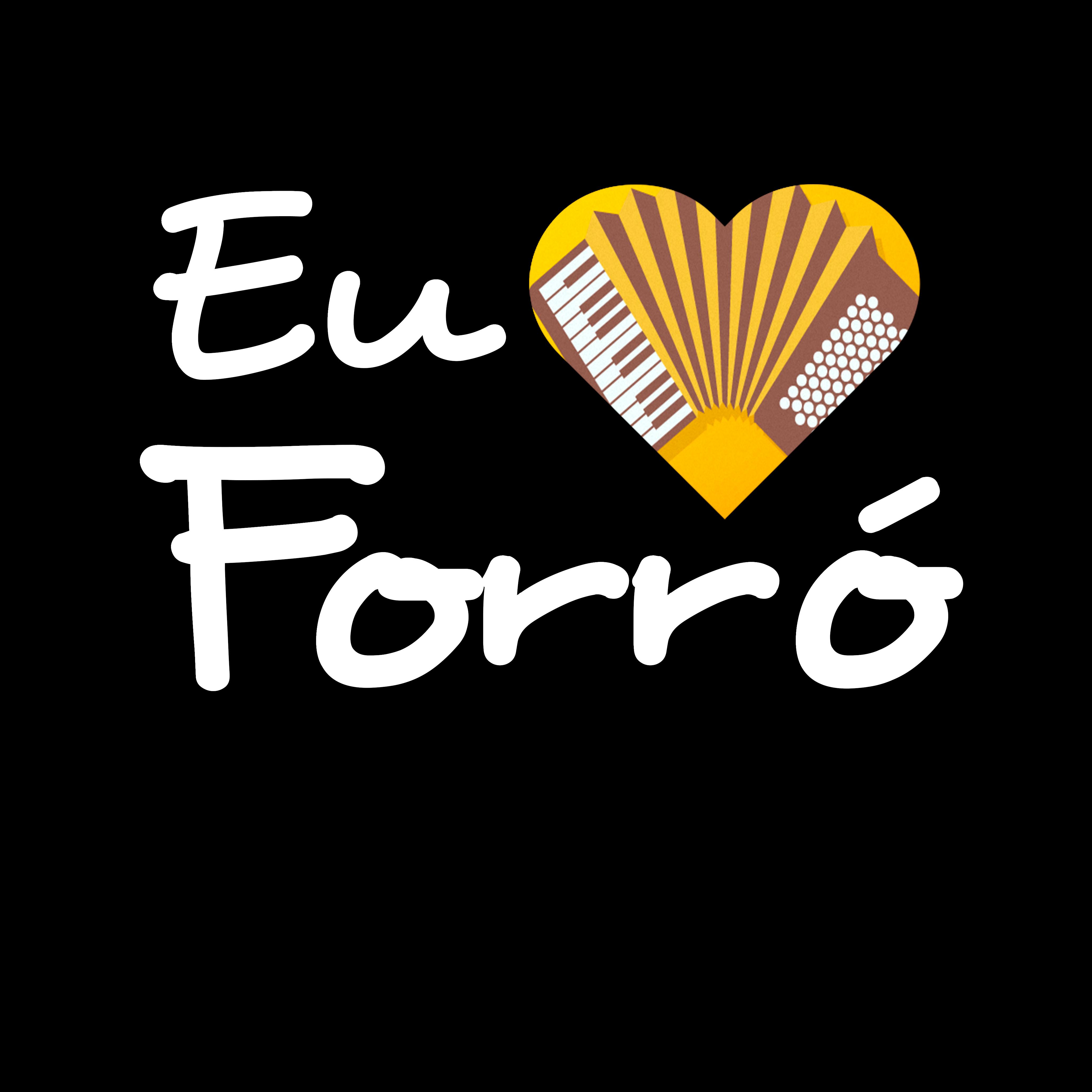 Eu amo Forró Brasil