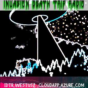 Invasion Death Trip Radio
