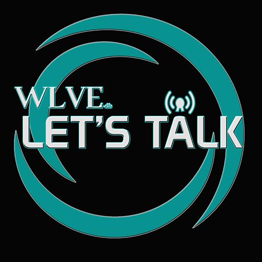 WLVE-db Let's Talk
