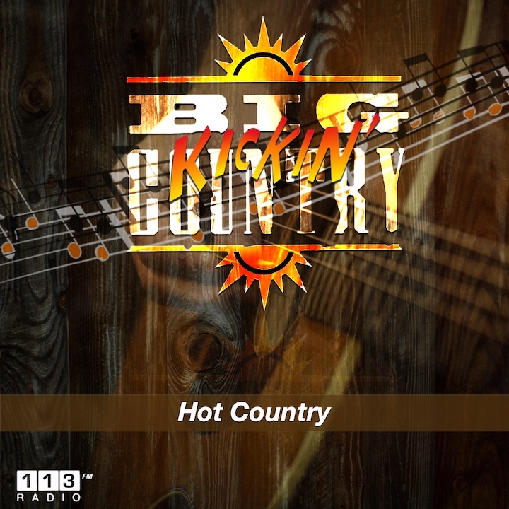 113.fm Big Kickin' Country