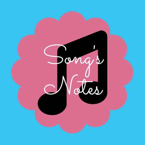 Song's Notes