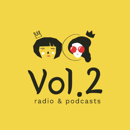 Vol.2  radio & podcasts