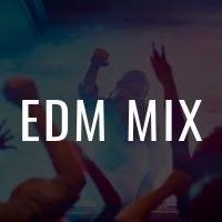 EDM Mix