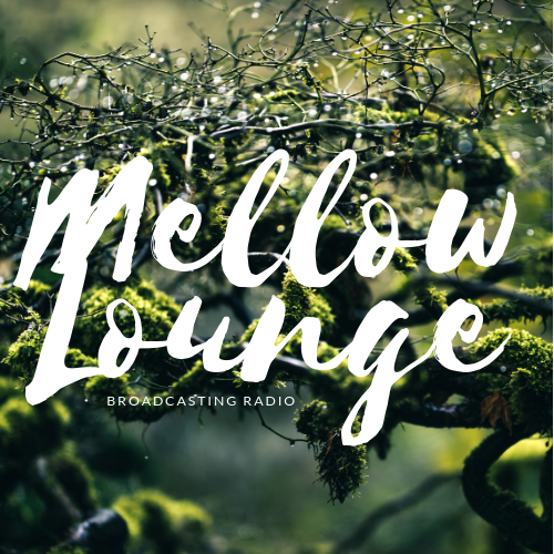 Mellow Lounge.