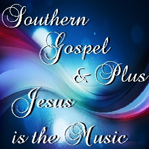 Southern Gospel and Plus
