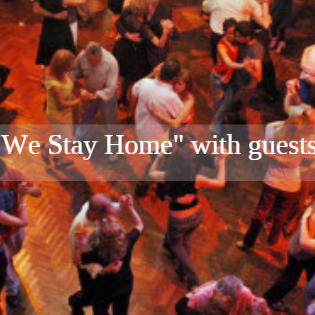 "Online Milonga ""We stay Home"" with guest TDjs and Shows"