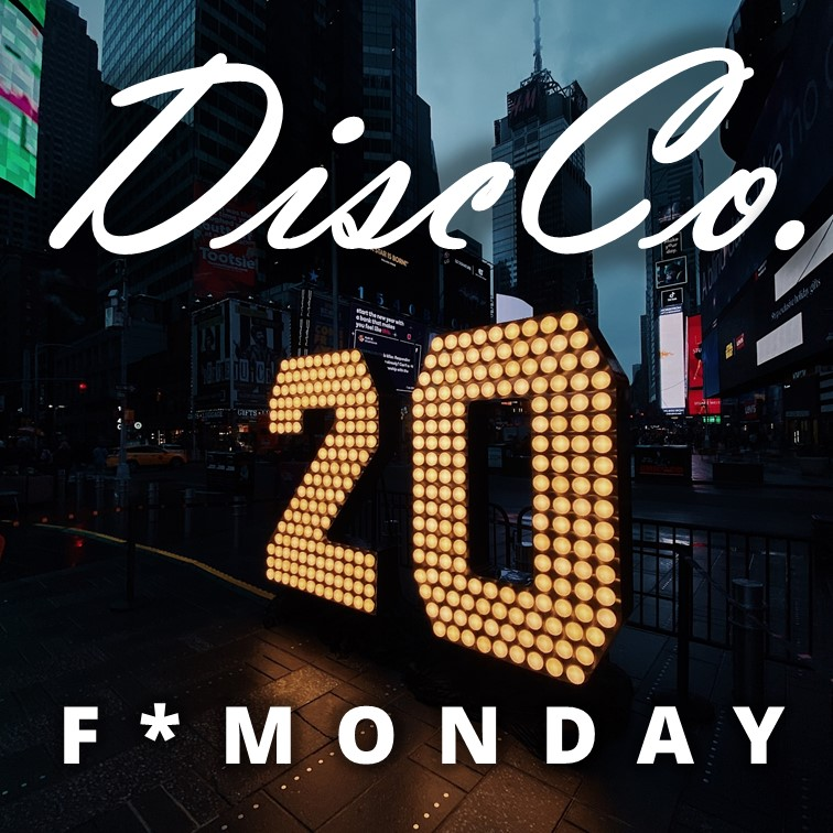F*Monday's DiscCo Party