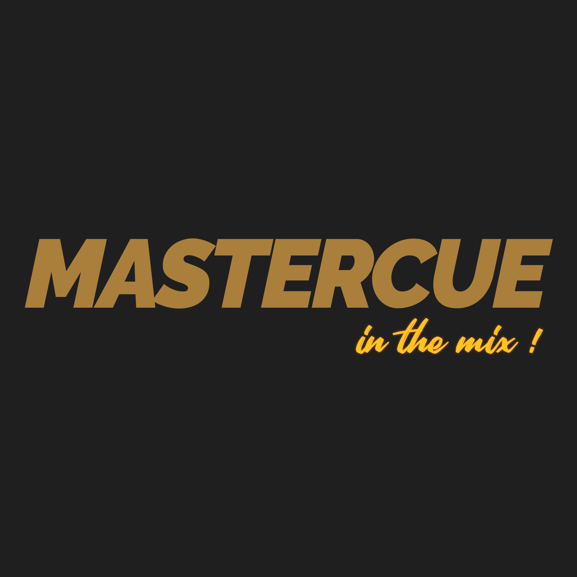 Mastercue in the mix