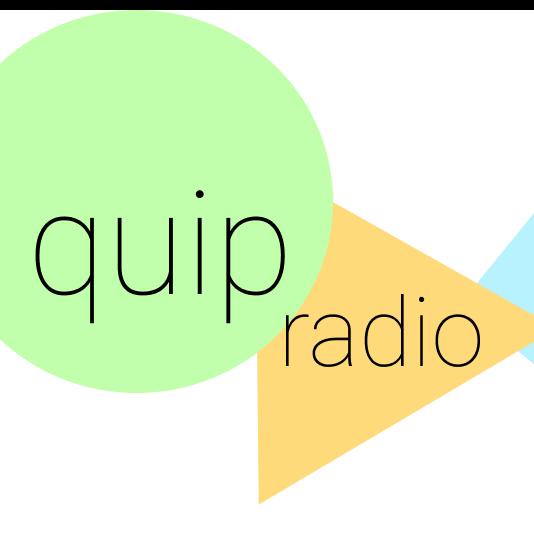 quip radio