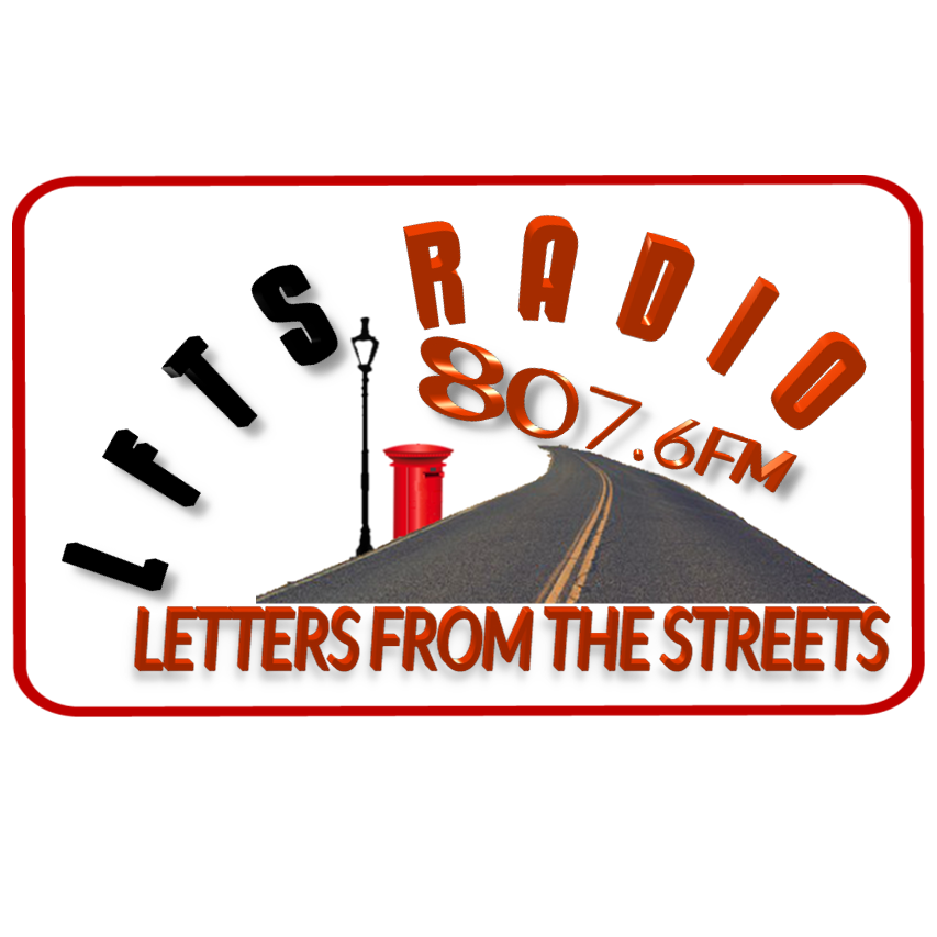 Letters From The Streets (LFTS Radio)