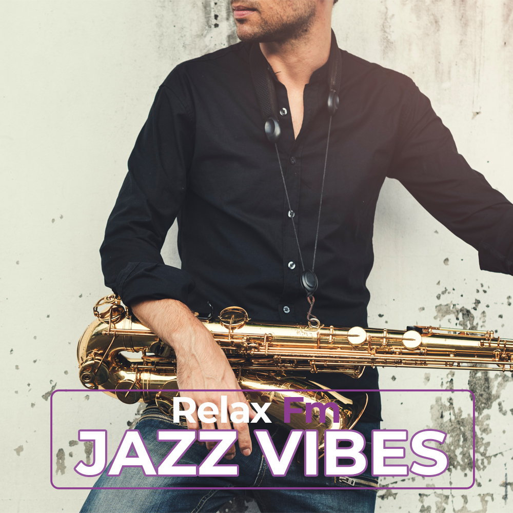 Jazz Vibes by Relax Fm